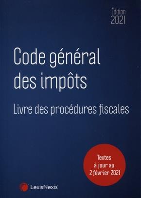 Code général des impôts et livre des procédures fiscales (édition 2021)