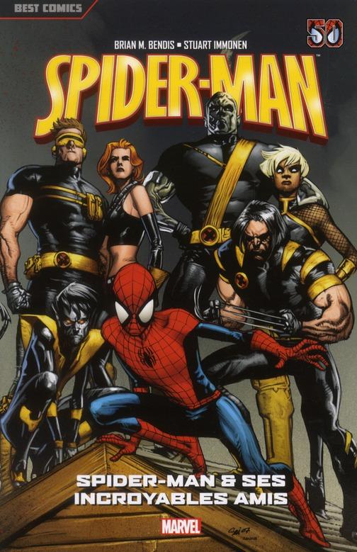 Spider-Man T.3 ; Spider-Man et ses incroyables amis