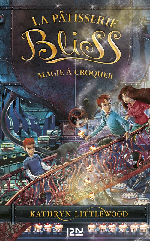 La pâtisserie Bliss T.3 ; magie à croquer