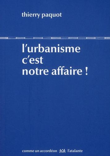 L'urbanisme c'est votre affaire !