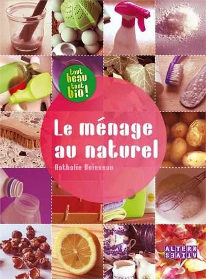Le Menage Au Naturel