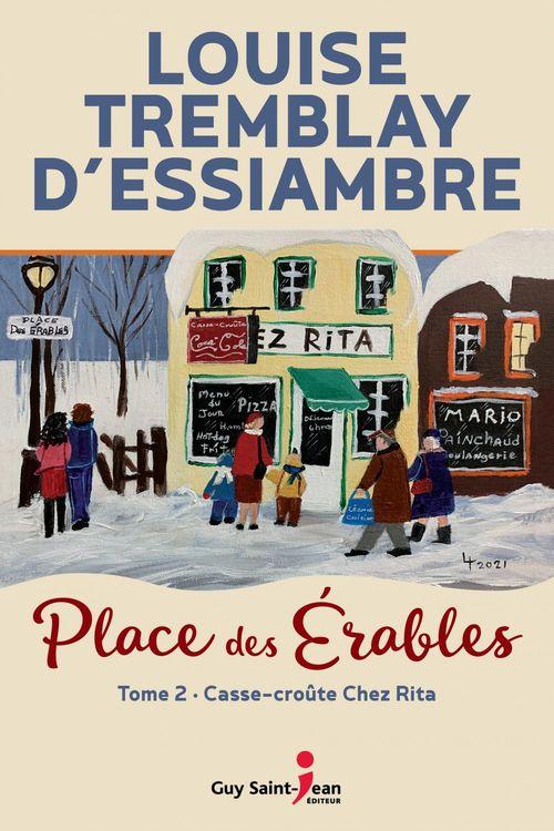 Vente Livre Numérique : Place des Érables, tome 2  - Louise Tremblay d'Essiambre
