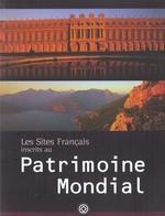 Couverture de Les sites francais inscrits au patrimoine mondial
