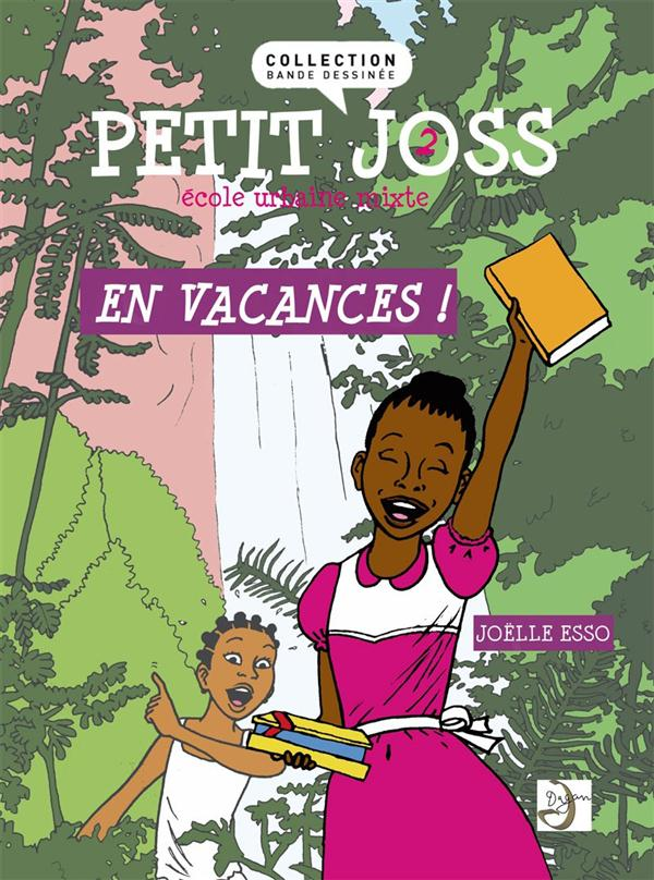 Petit Joss t.2 ; en vacances