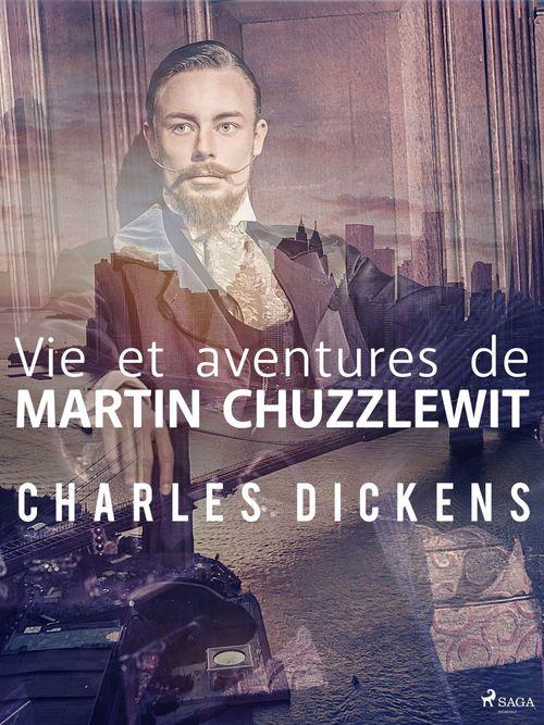 Vie et aventures de Martin Chuzzlewit