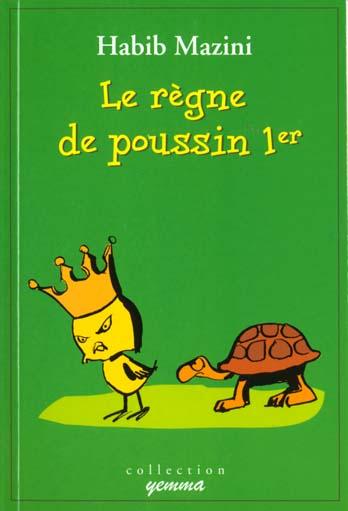 Le Regne Du Poussin Premier