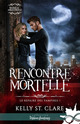 Rencontre mortelle  - Kelly St. Clare