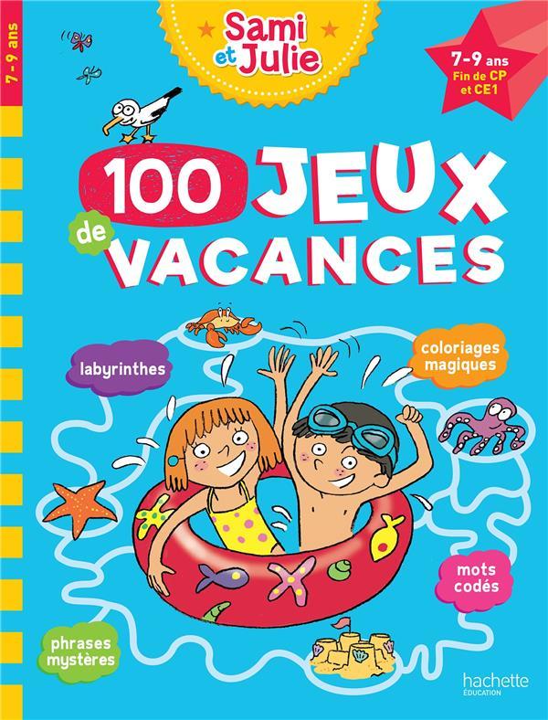 SAMI ET JULIE  -  100 JEUX DE VACANCES LEBRUN/BONTE