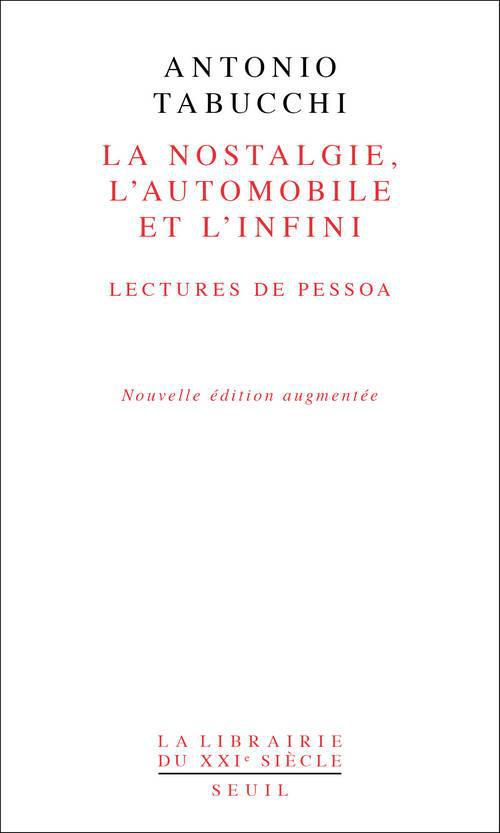 La nostalgie, l'automobile et l'infini ; lectures de Pessoa