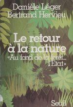 Vente EBooks : Le Retour à la nature  - Bertrand Hervieu - Danièle Hervieu-Léger
