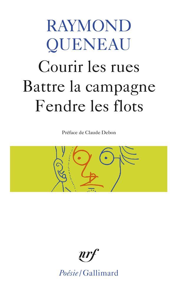 Courir Les Rues/Battre La Campagne/Fendre Les Flots