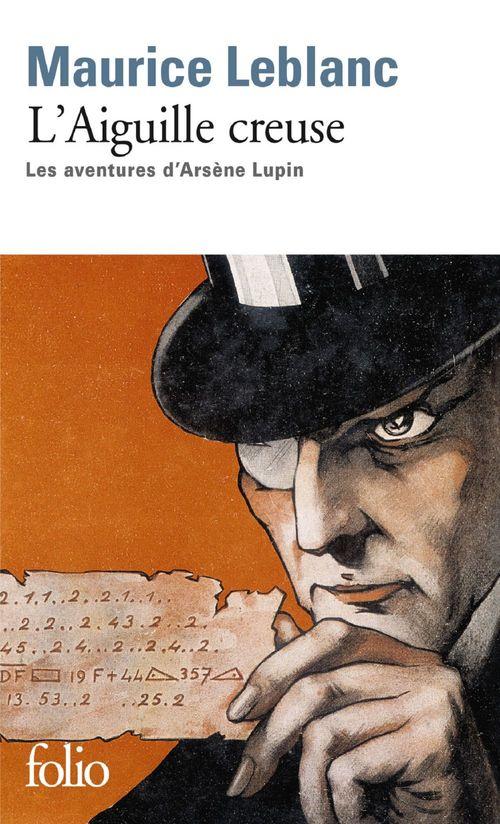 L'aiguille creuse. Les aventures d'Arsène Lupin