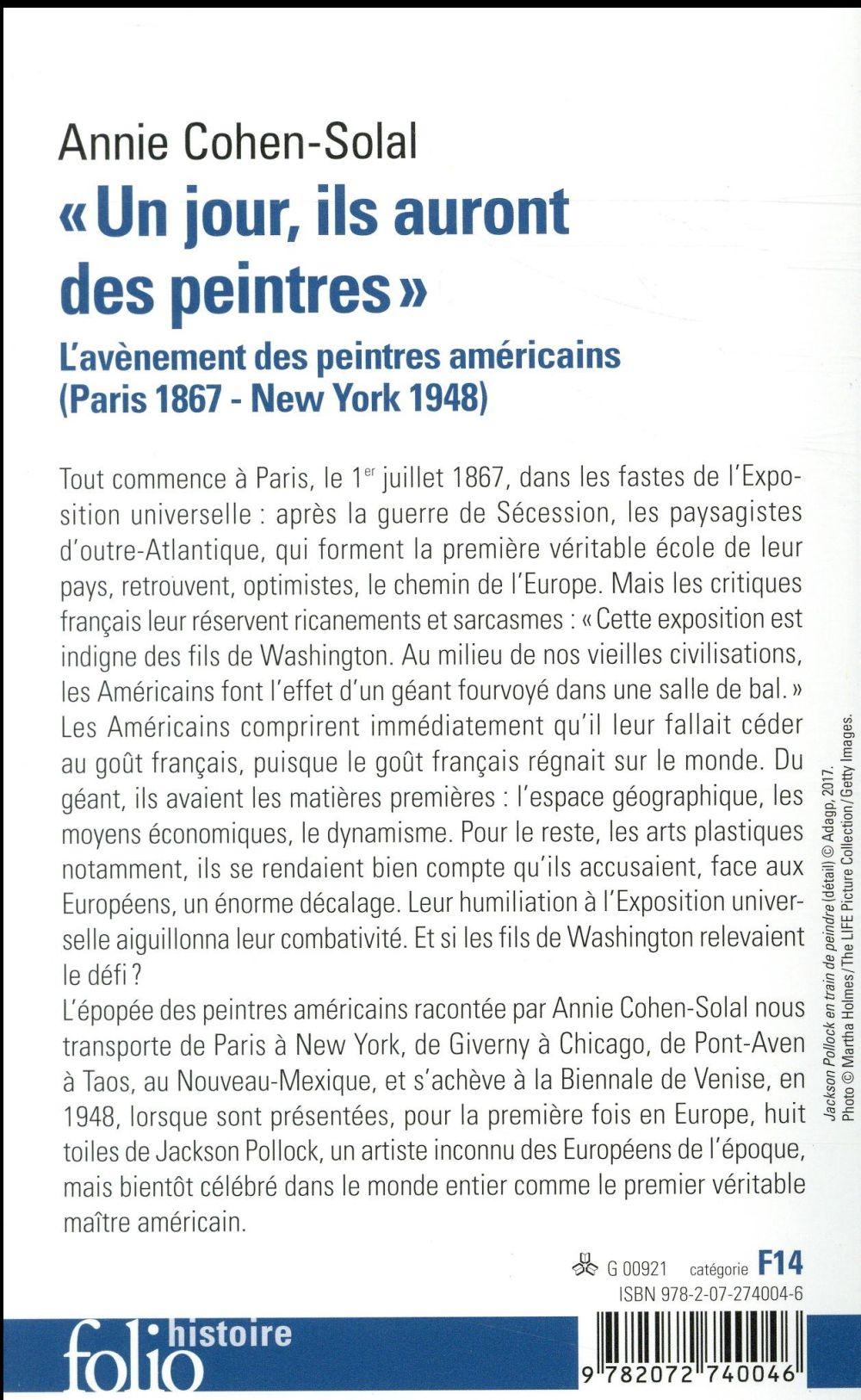 Un jour, ils auront des peintres ; l'avènement des peintures américains (Paris 1867-New York 1948)