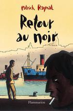 Vente EBooks : Retour au noir  - Patrick Raynal