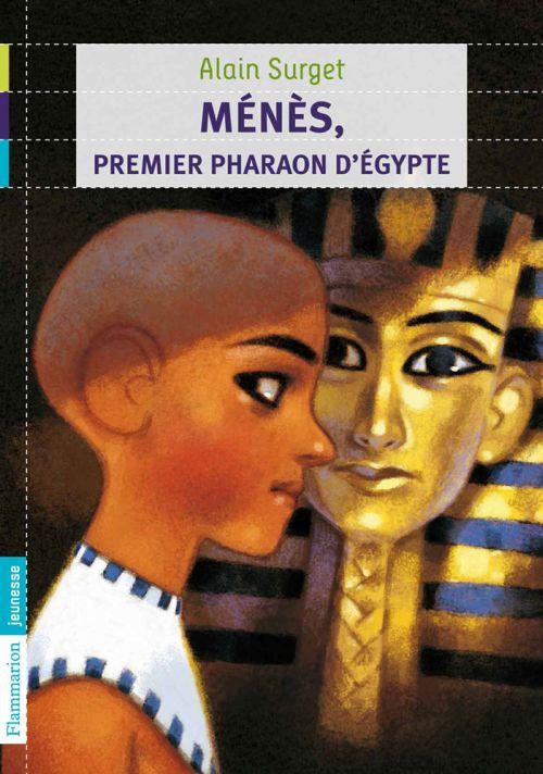 Ménès, premier pharaon d'Egypte