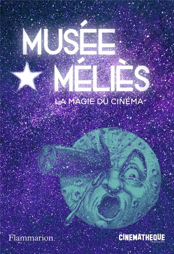 Musée Méliès ; la magie du cinéma