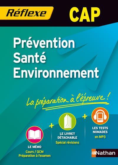 Memos Reflexes T.15; Prevention Sante Environnement Cap