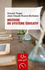 Vente Livre Numérique : Histoire du système éducatif  - Vincent Troger - Jean-Claude Ruano-Borbalan