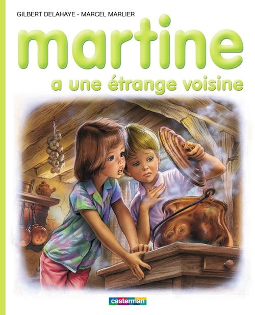 Martine T.39 ; Martine a une étrange voisine