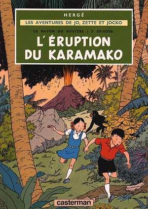 Les aventures de Jo, Zette et Jocko t.4 ; le rayon du mystère t.2 ; l'éruption du Karamako