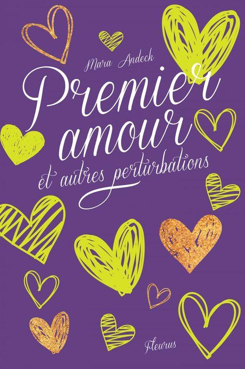 Premier baiser et autres complications t.2 ; premier amour et autres perturbations