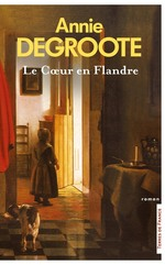 Vente Livre Numérique : Le Coeur en Flandre (Nouvelle édition)  - Annie DEGROOTE