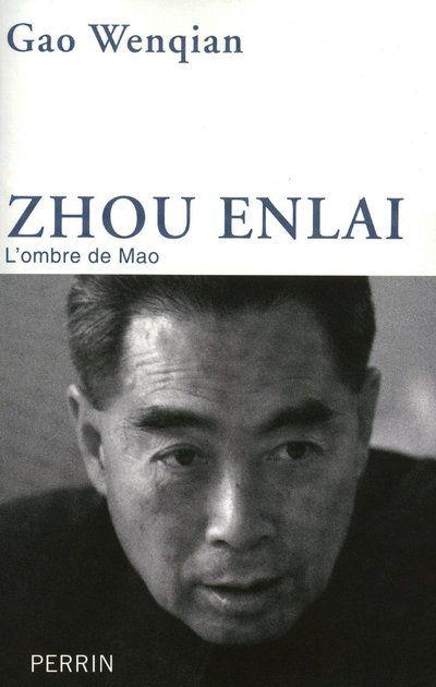 Zhou Enlai ; L'Ombre De Mao