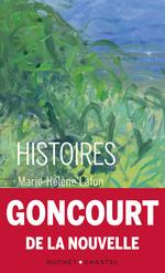 Vente Livre Numérique : Histoires  - Marie-Hélène Lafon