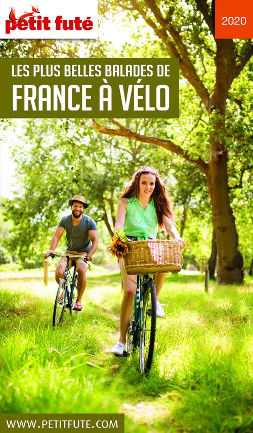 LES PLUS BELLES BALADES DE FRANCE À VÉLO 2020 Petit Futé