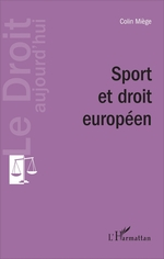 Vente Livre Numérique : Sport et droit européen  - Colin Miège