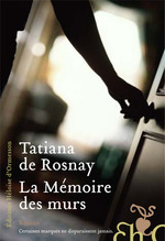 Vente Livre Numérique : La mémoire des murs  - Tatiana de Rosnay