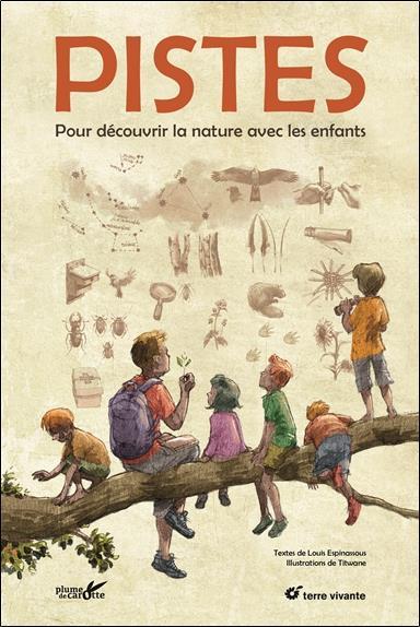 Pistes ; pour découvrir la nature avec les enfants