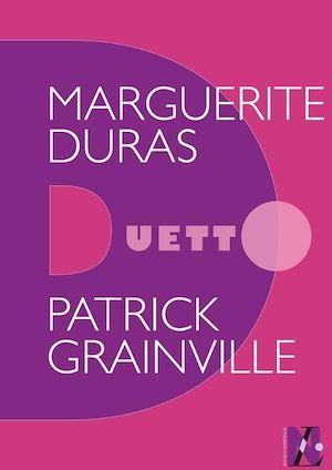 Marguerite Duras - Duetto