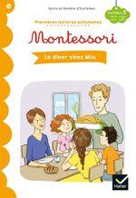 Vente EBooks : Premières lectures autonomes Montessori Niveau 3 - Le dîner chez Mia  - Stéphanie Rubini - Sylvie d'Esclaibes - Noémie d' ESCLAIBES