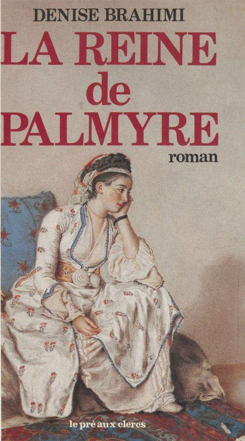 La Reine de Palmyre