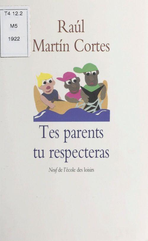 Tes parents tu respecteras