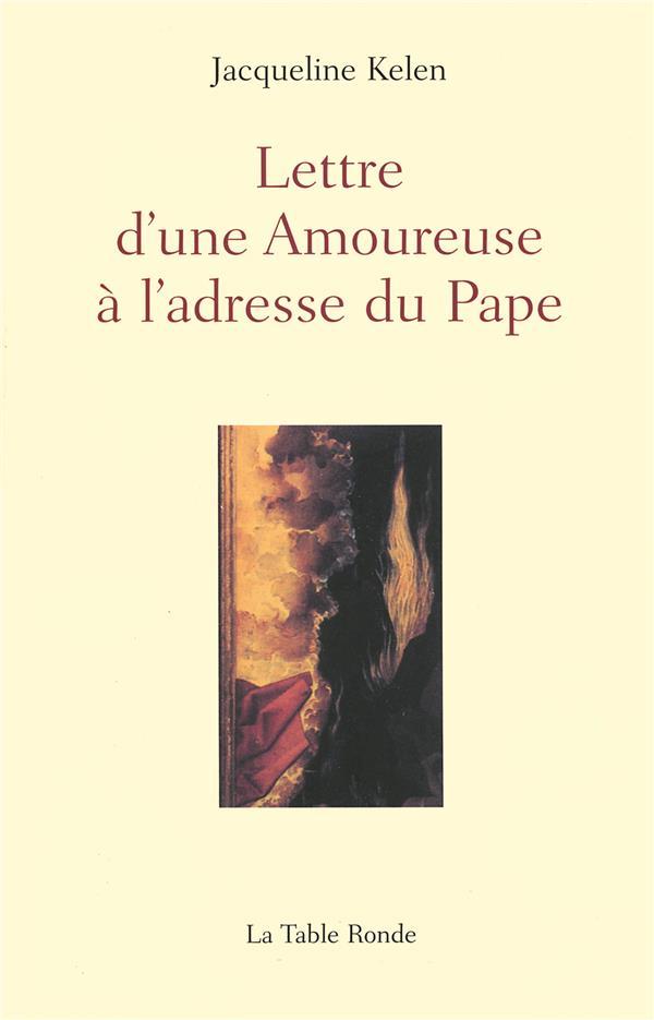 Lettre d'une amoureuse à l'adresse du pape