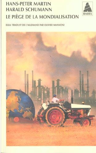Le Piege De La Mondialisation
