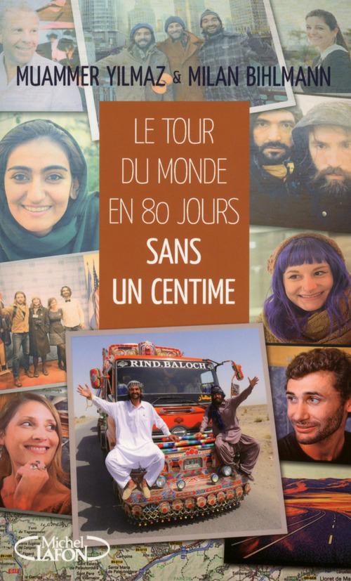 Le tour du monde en 80 jours sans un centime