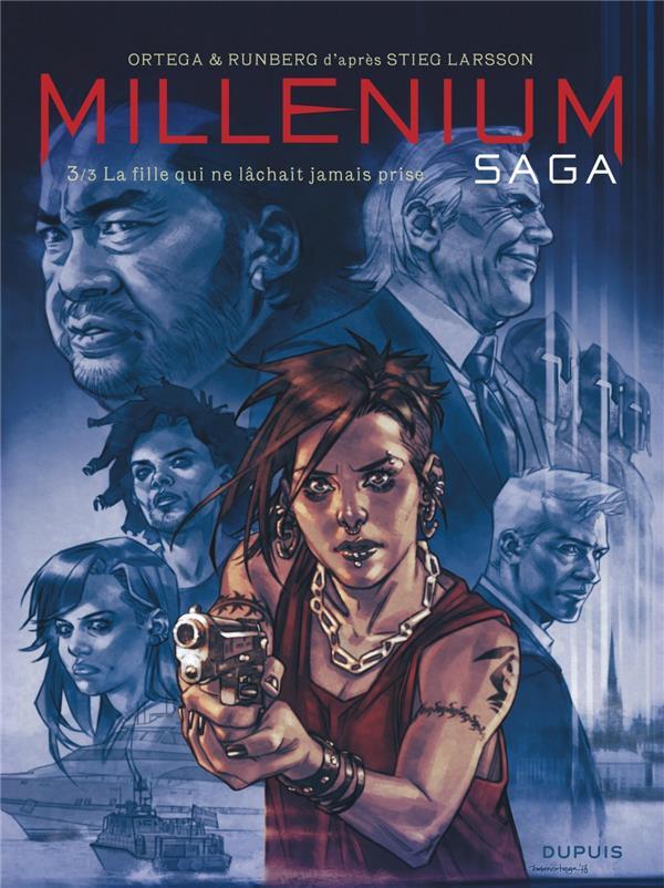 Millénium saga T.3 ; la fille qui ne lâchait jamais prise