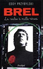Vente Livre Numérique : Brel, la valse à mille rêves (édition 2018)  - Eddy Przybylski