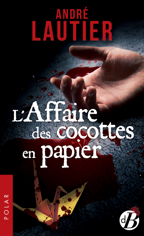 L'Affaire des cocottes en papier