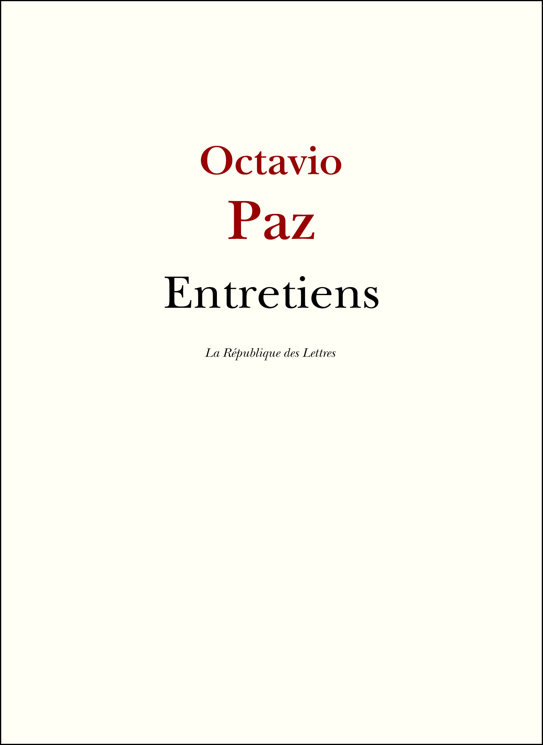 Entretiens avec Octavio Paz
