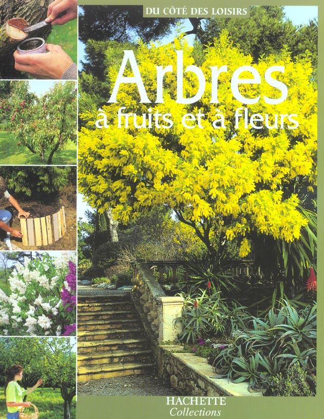 Arbres a fruits et a fleurs