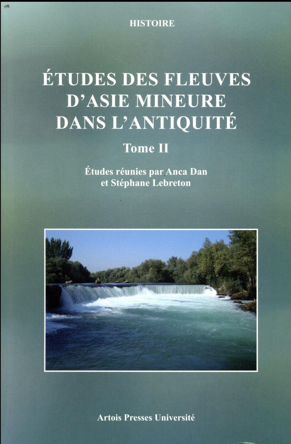 Etudes des fleuves d'asie mineure dans l'antiquite - tome ii - tome 2