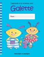 Vente EBooks : J'apprends et je m'amuse avec Galette  - Lina Rousseau