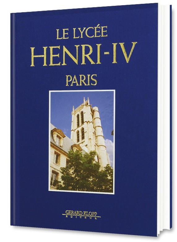 Le Lycée Henri IV ; Paris