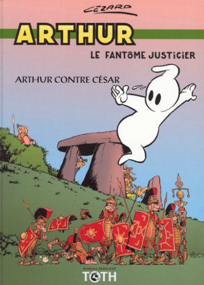 Arthur t.1 ; Arthur contre César