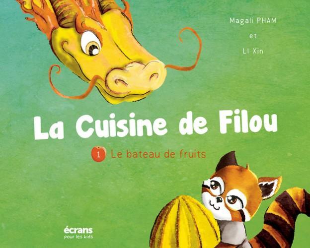 La cuisine de Filou t.1 ; le bateau de fruits