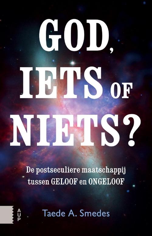 God, iets of niets?
